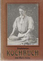 Illustriertes Kochbuch für die einfache und feine Küche 1912
