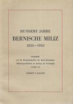 100 Jahre Bernische Miliz 1833-1933 (2)
