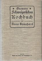 Grosses Schweizerisches Kochbuch 1923