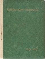 Ueber dem Erdenleid Gedichte 1924