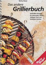 Betty Bossi Das andere Grillierbuch