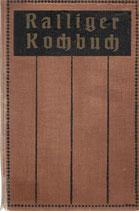 Ralliger Kochbuch ca.1920
