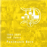 100 Jahre Postmusik Bern 1905-2005