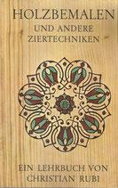 Holzbemalen und andere Ziertechniken