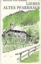 Liebes altes Pfarrhaus