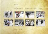 50 Jahre Schlittschuh Club Unterseen-Interlaken