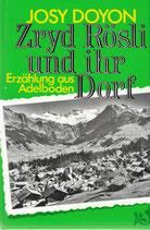 Zryd Rösli und ihr Dorf