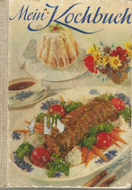 Mein Kochbuch Maggi Kempttal ca.1940