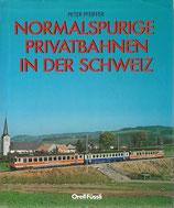Normalspurige Privatbahnen in der Schweiz