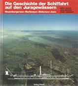 Die Geschichte der Schiffahrt auf den Juragewässern