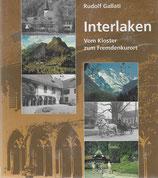 Interlaken vom Kloster zum Fremdenkurort