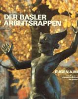 Der Basler Arbeitsrappen 1936 - 1984