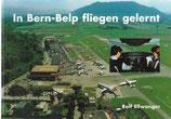 In Bern-Belp fliegen gelernt