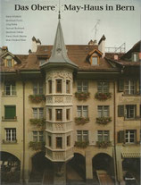 Das Obere May-Haus in Bern Münstergasse 62
