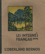Les Internés français dans l'Oberland bernois