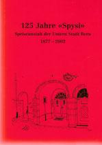 "125 Jahre ""Spysi"" Bern"