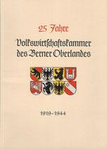 25 Jahre Volkswirtschaftskammer des Berner Oberlandes 1919-1944
