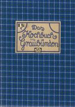 Das Kochbuch aus Graubünden