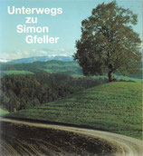 Unterwegs zu Simon Gfeller