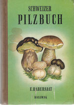 Schweizer Pilzbuch 1947