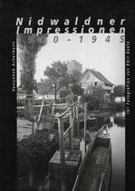 Nidwaldner Impressionen 1900-1945