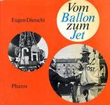 Vom Ballon zum Jet Geschichte der Luftfahrt in Basel