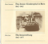 Das Jenner-Kinderspital in Bern 1862-1962