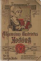 Allgemeines illustriertes Kochbuch 1904