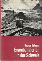 Eisenbahnferien in der Schweiz