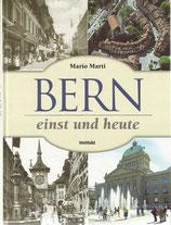 Bern einst und Heute