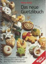 Betty Bossi Das neue Guetzlibuch