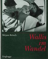 Wallis im Wandel