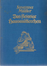 Das fleissige Hausmütterchen 1933