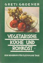 Vegetarische Küche und Rohkost 1937