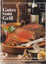 Gutes vom Grill - Les délices du gril