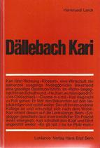 Dällebach Kari Ein Berner Stadtoriginal