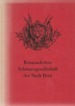 Reismusketen-Schützengesellschaft der Stadt Bern