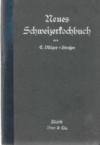 Neues Schweizerkochbuch für die einfache und feine Küche 1923