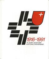 75 Jahre Schwyzer Kantonalturnverband 1916-1991