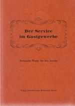 Der Service im Gastgewerbe