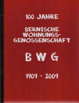 100 Jahre Bernische Wohnungs-Genossenschaft 1909-2009