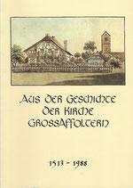 Aus der Geschichte der Kirche Grossaffoltern 1513-1988