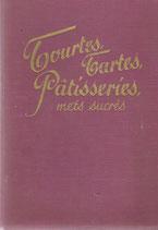 Tourtes, tartes, pâtisseries, mets sucrés 1938