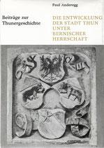 Die Entwicklung der Stadt Thun Band 4