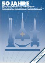 50 Jahre Bundesamt für Militärflugwesen und Fliegerabwehr