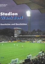 Stadion Wankdorf Geschichte und Geschichten
