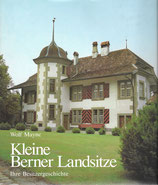 Kleine Berner Landsitze - ihre Besitzergeschichte