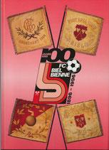 100 Jahre FC Biel 1896-1996