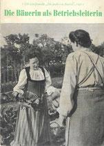 Die Bäuerin als Betriebsleiterin 1951