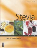 Stevia Süssen mit dem Wunderkraut